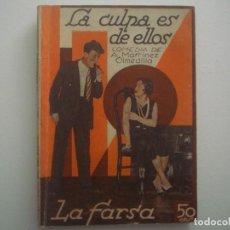 Libros antiguos: LIBRERIA GHOTICA. LA FARSA. MARTINEZ OLMEDILLA. LA CULPA ES DE ELLOS. 1931. ILUSTRADO. TEATRO. Nº221. Lote 91571460