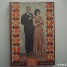 Libros antiguos: LIBRERIA GHOTICA. LA FARSA. FERNANDO DE LA MILLA. PIRUETA. 1931. ILUSTRADO. TEATRO. Nº175. Lote 91571715