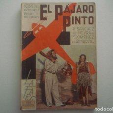 Libros antiguos: LIBRERIA GHOTICA. LA FARSA. NEYRA Y SANDOVAL. EL PAJARO PINTO. 1936. ILUSTRADO. TEATRO. Nº435. Lote 91571845