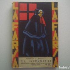 Libros antiguos: LIBRERIA GHOTICA. LA FARSA. FLORENCE BARCAY. EL ROSARIO. 1929. ILUSTRADO. TEATRO. Nº88. Lote 91571970