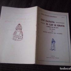Libros antiguos: QUI BARATA EL CAP SE GRATA COMEDIA EN UN ACTE PER MARIA ESTEVE DE VICENS 1936 MALLORCA. Lote 92445835