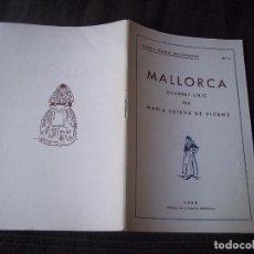 Libros antiguos: MALLORCA QUADRET LIRIC PER MARIA ESTEVE DE VICENS GALERIA TEATRAL MALLORQUINA 1935 MALLORCA. Lote 92446340