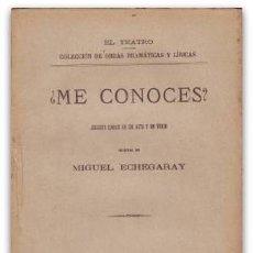 Libros antiguos: ECHEGARAY, MIGUEL: ¿ME CONOCES? MADRID,FLORENCIO FISCOWICH1890. 1ª EDICIÓN. Lote 93193790