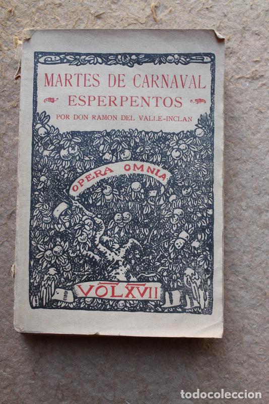 MARTES DE CARNAVAL. ESPERPENTOS. VALLE-INCLÁN (RAMÓN DEL) MADRID, IMPRENTA RIVADENEYRA, 1930. (Libros antiguos (hasta 1936), raros y curiosos - Literatura - Teatro)
