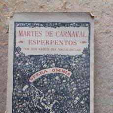 Libros antiguos: MARTES DE CARNAVAL. ESPERPENTOS. VALLE-INCLÁN (RAMÓN DEL) MADRID, IMPRENTA RIVADENEYRA, 1930.. Lote 93248150