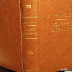 Libros antiguos: PABLO NERUDA CANTO GENERAL 2*EDICIÓN MÉXICO 1952 575 PÁGINAS 5000 EJEMPLARES. Lote 93957695