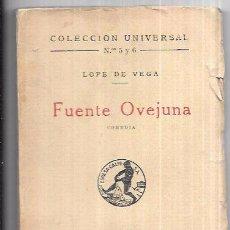 Libros antiguos: FUENTE OVEJUNA. LOPE DE VEGA. CALPE. COLECCION UNIVERSAL Nº 5 Y 6. 1940. 158 PAGS. . Lote 93982410