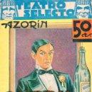 Libros antiguos: AZORÍN : BRANDY, MUCHO BRANDY (TEATRO SELECTO, 1936). Lote 95213403