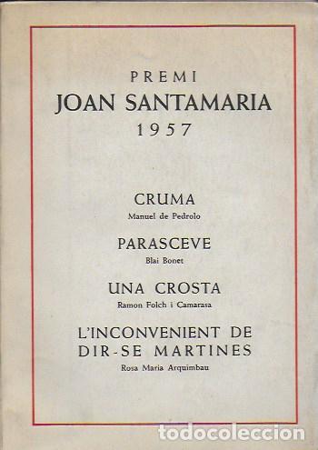 CRUMA / M. DE PEDROLO; PARASCEVE / BLAI BONET... BCN : NEREIDA, 1957 EX. 64 DE 200. 17X12CM. 107 P. (Libros antiguos (hasta 1936), raros y curiosos - Literatura - Teatro)