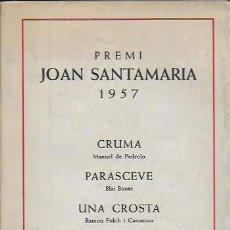 Libros antiguos: CRUMA / M. DE PEDROLO; PARASCEVE / BLAI BONET... BCN : NEREIDA, 1957 EX. 64 DE 200. 17X12CM. 107 P.. Lote 95232719