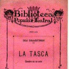 Libros antiguos: JULI VALLMITJANA. : LA TASCA (BONAVIA., 1910) TEATRE CATALÀ. Lote 95292015