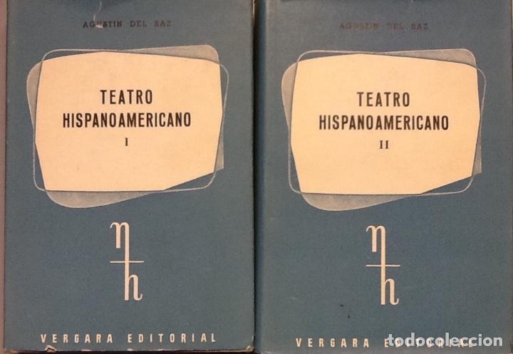 TEATRO HISPANOAMERICANO I-II AGUSTÍN DEL SAZ (Libros antiguos (hasta 1936), raros y curiosos - Literatura - Teatro)