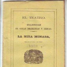 Libros antiguos: MOZO DE ROSALES, EMILIO: LA NIÑA MIMADA. 1866. Lote 95449343
