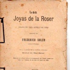 Libros antiguos: FREDERICH SOLER PITARRA : LAS JOYAS DE LA ROSER (BONAVIA, 1906) TEATRE CATALÀ. Lote 95686015