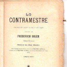 Libros antiguos: FREDERICH SOLER PITARRA : LO CONTRAMAESTRE (BONAVIA, 1906) TEATRE CATALÀ. Lote 95686291