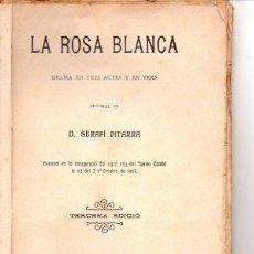 Libros antiguos: FREDERICH SOLER PITARRA : LA ROSA BLANCA (BONAVIA, 1909) TEATRE CATALÀ. Lote 95686875