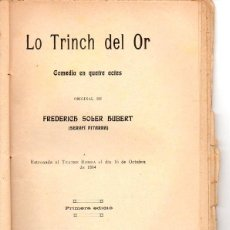 Libros antiguos: FREDERICH SOLER PITARRA : LO TRINCH DEL OR (BONAVIA, 1911) TEATRE CATALÀ. Lote 95687019