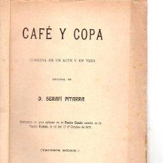 Libros antiguos: FREDERICH SOLER PITARRA : CAFÉ Y COPA (BONAVIA, 1908) TEATRE CATALÀ. Lote 95687187
