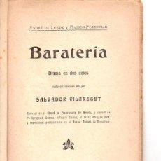 Libros antiguos: SALVADOR VILAREGUT : BARATERIA (BONAVIA, 1908) TEATRE CATALÀ. Lote 95694779