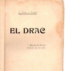 Libros antiguos: J. POUS Y PAGÉS : EL DRAC (BONAVIA, 1907) TEATRE CATALÀ. Lote 95695583