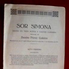 Libros antiguos: SOR SIMONA. BENITO PEREZ GALDOS. LIBRETO 1915. FIRMA IMPRESA. ENVIO INCLUIDO EN EL PRECIO.. Lote 95728015