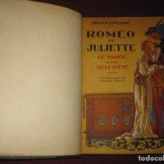 Libros antiguos: SHAKESPEARE. ROMEO ET JULIETTE. LE SONGE D'UNE NUIT D'ETÉ. AQUARELLES DE MAURICE BERTY. ED. NILSSON.. Lote 97281459
