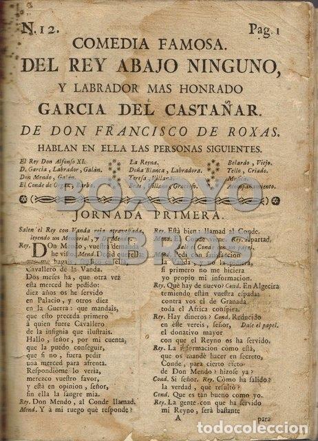ROJAS, FRANCISCO DE. COMEDIA FAMOSA (NÚM. 12). DEL REY ABAJO, NINGUNO, Y LABRADOR MÁS HONRADO GARCÍA (Libros antiguos (hasta 1936), raros y curiosos - Literatura - Teatro)