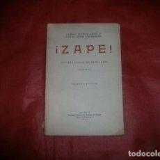 Libros antiguos: ¡ZAPE! : JUGUETE CÓMICO EN TRES ACTOS - PEDRO MUÑOZ SECA Y PÉREZ FERNÁNDEZ (PRIMERA EDICIÓN 1936). Lote 98015239