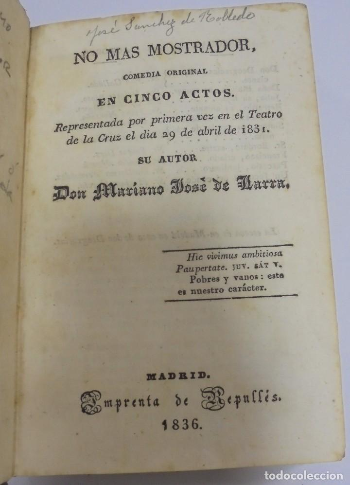 Libros antiguos: LARRA. 3 OBRAS. NO MAS MOSTRADOR/ROBERTO DILLON/FELIPE MAS UN DESAFIO DE RAMON DE ARRIALA. LEER - Foto 3 - 98920715