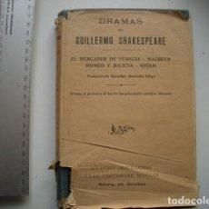Libros antiguos: DRAMAS DE GUILLERMO SHAKESPEARE GUILLERMO SHAKESPEARE PUBLISHED BY CASA EDITORIAL MAUCCI. Lote 99208971