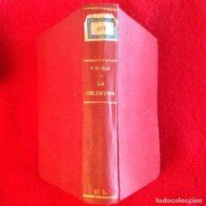Libros antiguos: LA CELESTINA, DE FERNANDO DE ROJAS, Y LA SEGUNDA CELESTINA, DE FELICIANO DE SILVA, 624 PAGINAS.. Lote 99211003
