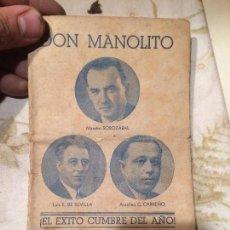 Libros antiguos: ANTIGUO LIBRITO DE TEATRO DON MANOLITO ARGUMENTO Y CANTABLES DEL SAINETE LIRICO MAESTRO SOROZABAL. Lote 99248139