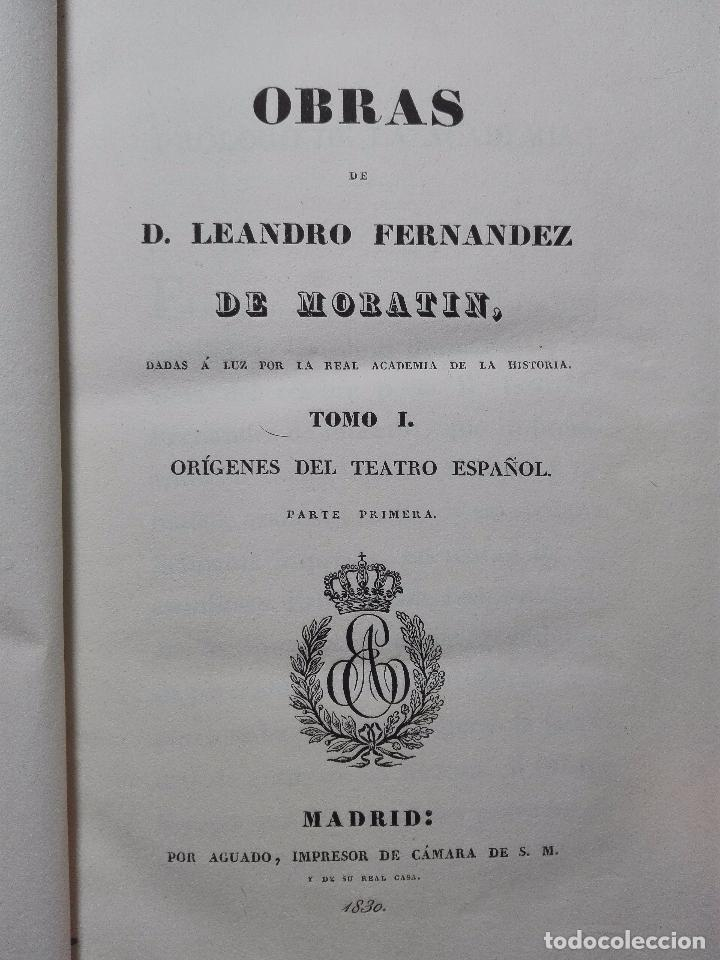Libros antiguos: ORÍGENES DEL TEATRO ESPAÑOL - 4 TOMOS - LEANDRO FERNANDEZ DE MORATÍN - AGUADO - MADRID - 1830 - - Foto 6 - 100483931