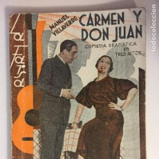 Libros antiguos: LA FARSA. CARMEN Y DON JUAN. AÑO VII 1933 Nº 311.. Lote 101230047