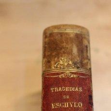 Libros antiguos: LAS SIETE TRAGEDIAS DE ESCHYLO, 1880. 1º EDICIÓN. Lote 101687055