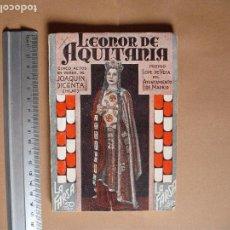 Libros antiguos: LA FARSA. LEONOR DE AQUITANIA . Nº 294 . JOAQUIN DICENTA ( HIJO) . AÑO 1933. Lote 102497807