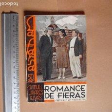 Libros antiguos: LA FARSA. ROMANCE DE FIERA . Nº 292, MANUEL LINARES RIVA . AÑO 1933. Lote 102500795