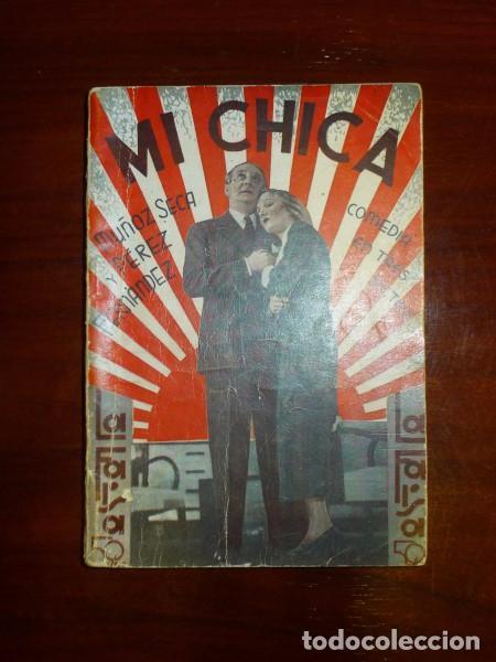 MI CHICA :COMEDIA EN TRES ACTOS (LA FARSA ; 389) / PEDRO MUÑOZ SECA Y PEDRO PÉREZ FERNÁNDEZ (Libros antiguos (hasta 1936), raros y curiosos - Literatura - Teatro)