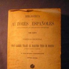 Libros antiguos: FRAY GABRIEL TELLEZ (TIRSO DE MOLINA): - COMEDIAS ESCOGIDAS -. (MADRID, 1924). Lote 103210339