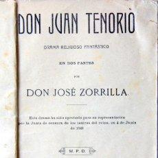 Libros antiguos: DON JUAN TENORIO - JOSE ZORRILLA - MPRENTA VDA.LUIS TASSO BARCELONA 1909. Lote 103892075