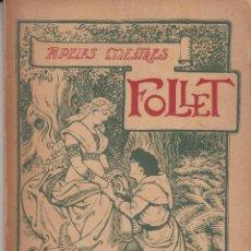 Libros antiguos: FOLLET APELES MESTRES SALVAT 1903 COBERTA IL.LUSTRADA A.MESTRES PRIMERA EDICIÓ. Lote 103973095