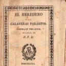 Libros antiguos: PEDRO FELIPE MONLAU : EL HEREDERO O LOS CALAVERAS PARÁSITOS (TORNER, 1830). Lote 104650891