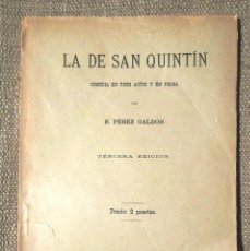 Libros antiguos: LA DE SAN QUINTÍN, COMEDIA EN TRES ACTOS Y EN PROSA B PÉREZ GALDÓS CA 1894 LA GUIRNALDA MADRID 3A ED. Lote 105056595