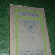 Libros antiguos: A COR DISTRET SAGETES NOVES, DE AVELI ARTIS Y BALAGUER , 1911. Lote 105646131