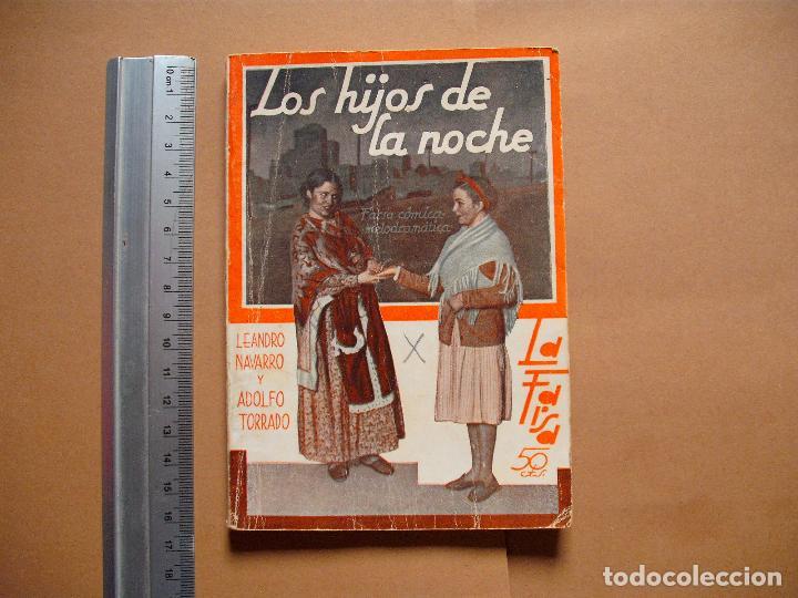 LA FARSA. LOS HIJOS DE LA NOCHE. Nº 287 .LEONARDO NAVARRO Y ADOLFO TORRADO . AÑO 1933 (Libros antiguos (hasta 1936), raros y curiosos - Literatura - Teatro)