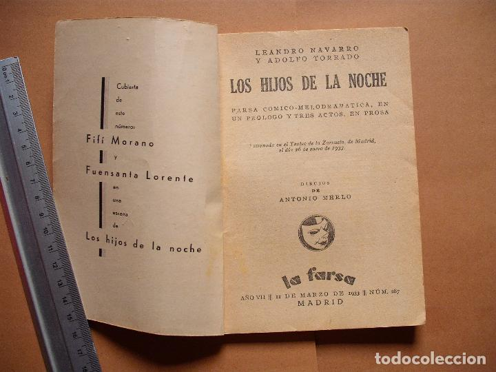 Libros antiguos: LA FARSA. LOS HIJOS DE LA NOCHE. Nº 287 .LEONARDO NAVARRO Y ADOLFO TORRADO . AÑO 1933 - Foto 2 - 105776527