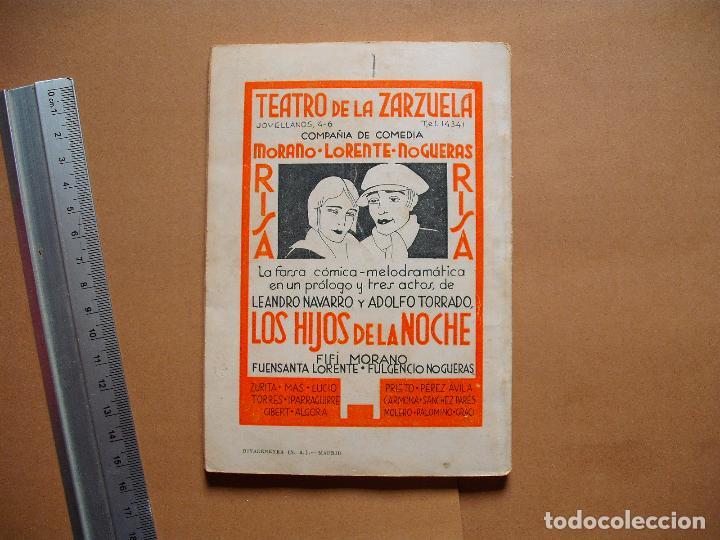 Libros antiguos: LA FARSA. LOS HIJOS DE LA NOCHE. Nº 287 .LEONARDO NAVARRO Y ADOLFO TORRADO . AÑO 1933 - Foto 3 - 105776527