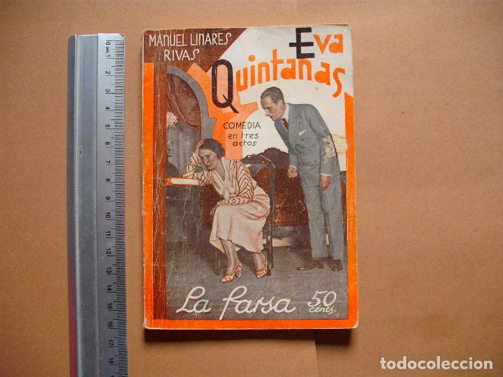 LA FARSA.EVA QUINTANAS. Nº 284 .MANUEL LINARES RIVAS . AÑO 1933 (Libros antiguos (hasta 1936), raros y curiosos - Literatura - Teatro)