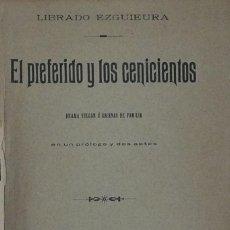 Libros antiguos: EL PREFERIDO Y LOS CENICIENTOS - LIBRADO EZGUIEURA. Lote 105805007