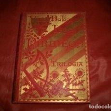 Libros antiguos: LOS PIRINEOS (TRILOGÍA ORIGINAL EN VERSO CATALÁN) - BALAGUER, VÍCTOR. Lote 107045019